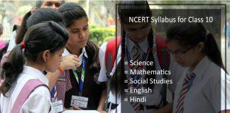 NCERT Syllabus for Class 10 - Science, Maths, Social Studies, English