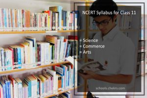 NCERT Syllabus for Class 11 - Science, Commerce, Arts