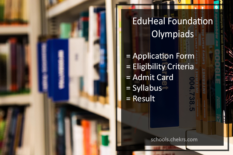 EDUHEAL EHF Foundation Olympiad 2017- Apply Online, Dates, Sample Papers, Admit Card, Result