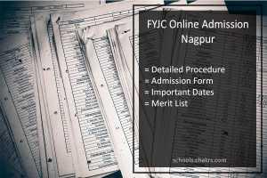 FYJC Online Admission Nagpur: Form, 11th Class Procedure, Dates