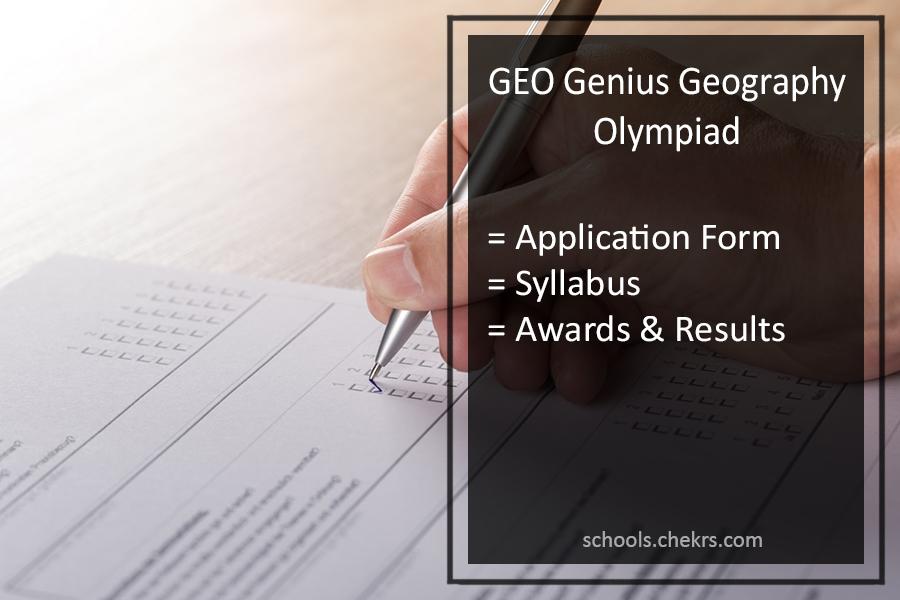 GEO Genius Geography Olympiad 2017-18 Application Form, Result