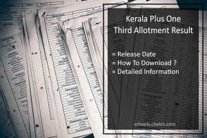 Kerala Plus One Third Allotment - Supplementary Allotment Result/ List To Be Declared