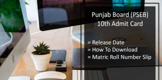 PSEB 10th Admit Card, Punjab Board 10th Roll Number Slip Release Date