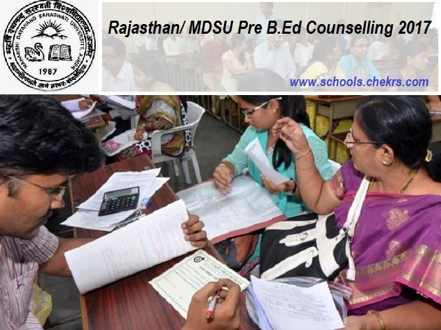 Rajasthan/ MDSU Pre B.Ed Counselling 2017- Dates, Seat Allotment Result