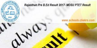 Rajasthan Pre B.Ed Result- MDSU PTET Result on 1st June Name Wise
