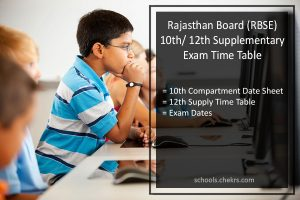 RBSE 12th Supplementary Time Table , BSER 10th Compartment Date Sheet