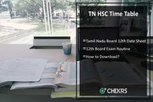 TN HSC Time Table- Tamil Nadu Board 12th Exam Date Sheet