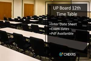 UP Board 12th Time Table - UP Intermediate Date Sheet/ Scheme