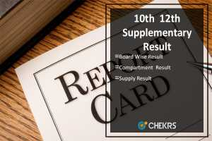 10th 12th Supplementary Result- CBSE, MPBSE, PSEB, BSEB State Wise Results
