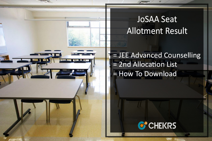 JoSAA 2nd Round Seat Allotment - Second Counselling Result, Check Your College