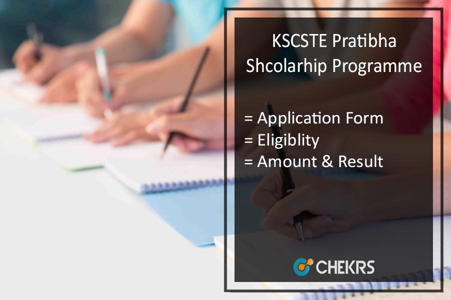 KSCSTE Prathibha Scholarship Programme Kerala- Apply Online, Last Date, Rank List