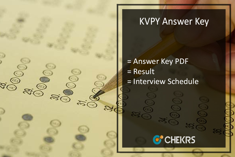 KVPY - Answer Key, Cut off Marks, Interview Schedule, Result Available