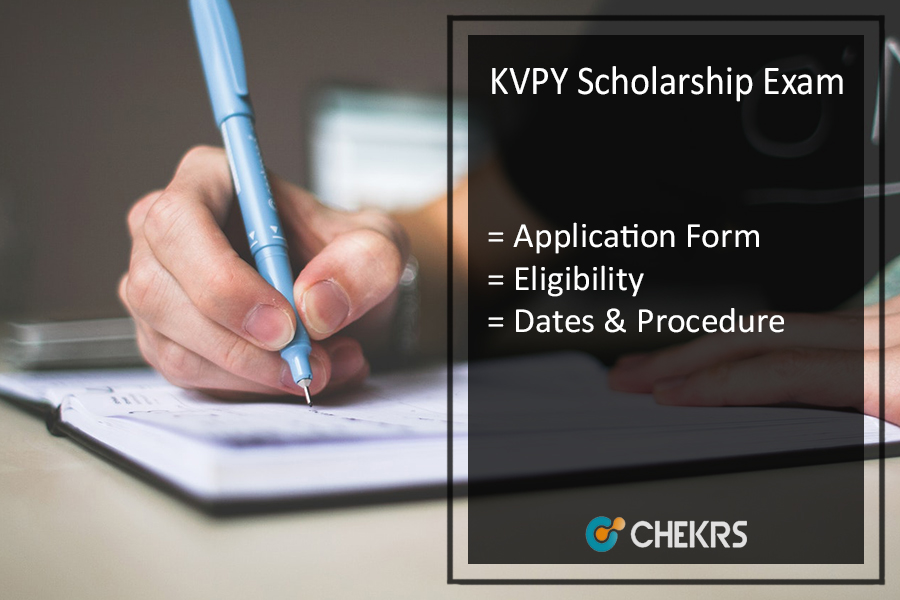 KVPY Scholarship - Online Registration, Application Form, Eligibility, Dates, Process