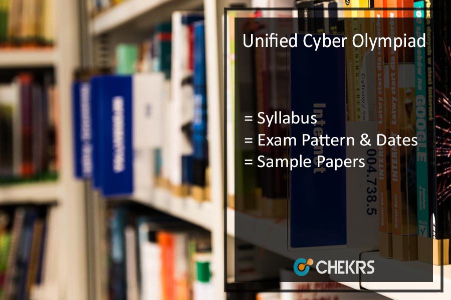 Unified Cyber Olympiad 2017- Syllabus, Exam Dates, Pattern, Sample Papers