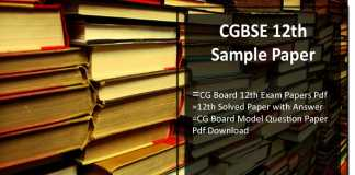 CGBSE 12th Sample Paper- CG Board Model Question Paper Pdf