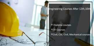 Engineering Courses After 12th Class & 10th Class