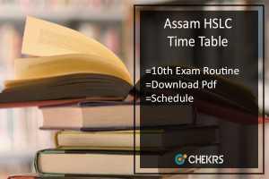 Assam HSLC Time Table- SEBA Board 10th Exam Routine/ Date Schedule
