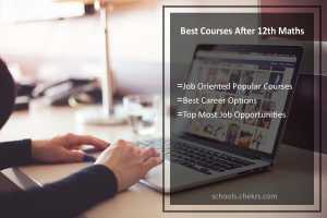 Best Courses After 12th Maths (PCM)   Job Oriented popular Courses for Science Students