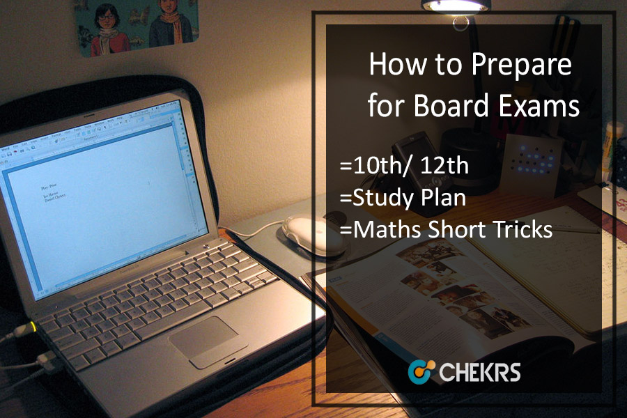 How to Prepare for Board Exams - 10th 12th Preparation Tips