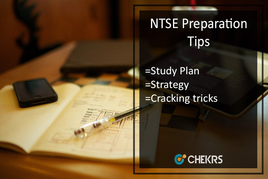 NTSE Preparation Tips - Study Plan, How to Crack, Strategy