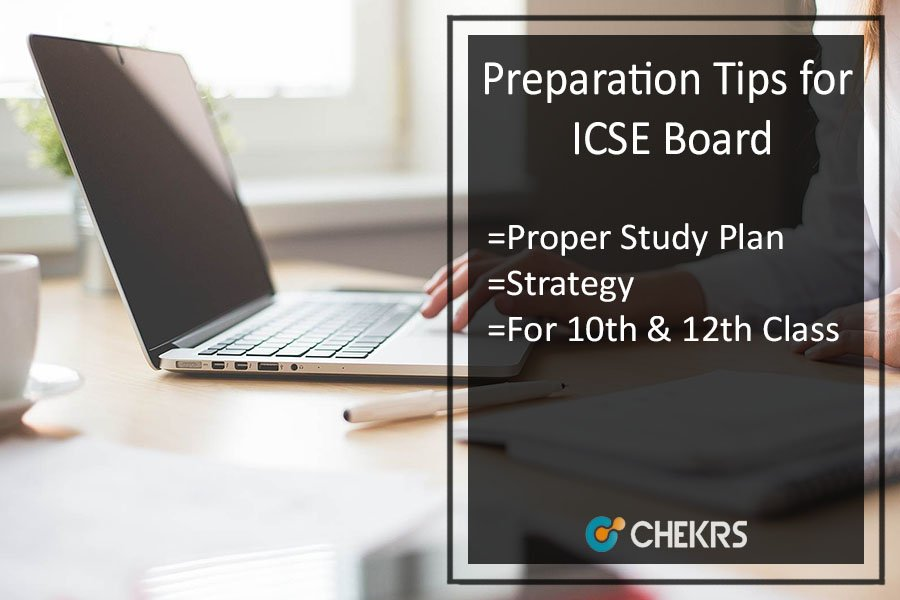 Preparation Tips for 10th/ 12th Class of ICSE Board