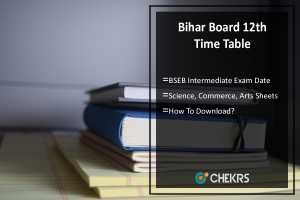 Bihar Board 12th Time Table- BSEB Science, Commerce, Arts Date Sheet