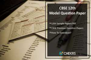 CBSE 12th Model/ Sample Question Paper- Download Previous Papers