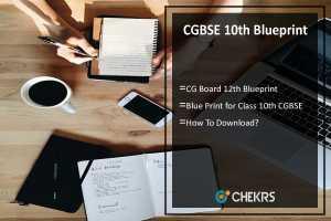 CGBSE 10th Blueprint- CG Board 12th Blueprint Download