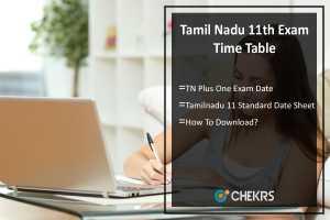 Tamil Nadu 11th Exam Time Table- TN Plus One Exam Date