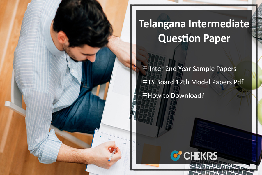 intermediate 2nd year sanskrit model papers Telangana inter 1st year model papers 2018 telangana intermediate board ts board inter 1st and 2nd year already released, by board of intermediate details are available in official website of telangana and also along with ts inter 2nd year old sample model questions papers portals like eenadu prathibha / sakshi education/ schools9 / manabadi providing these more details at telangana official.