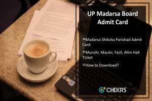 UP Madarsa Board Admit Card- Munshi, Maulvi, Fazil, Alim