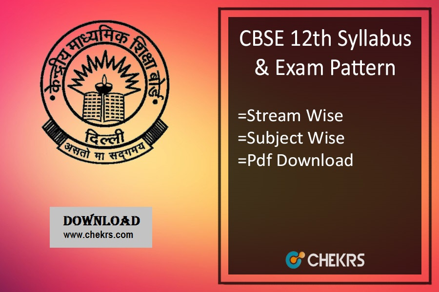 CBSE 12th Syllabus - XIIth Exam Pattern- Commerce, Science