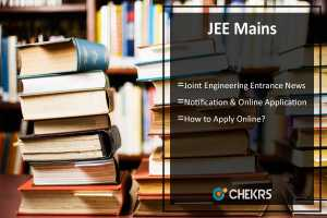 JEE Mains Notification, Application Form, Fee, Exam Dates