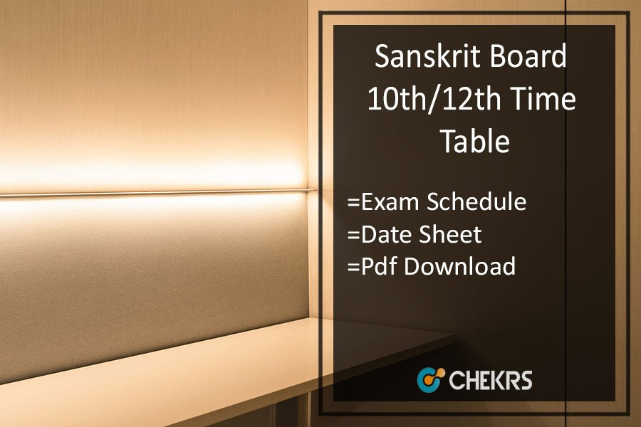 Sanskrit Board Time Table- UP Board 10th/12th Date Sheet