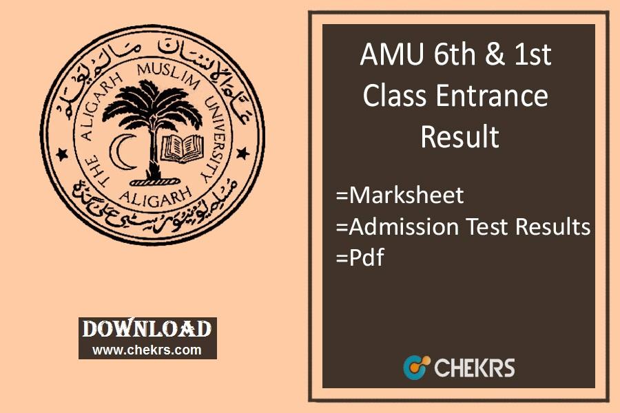 AMU 6th & 1st Class Entrance Result- Admission List, amu.ac.in