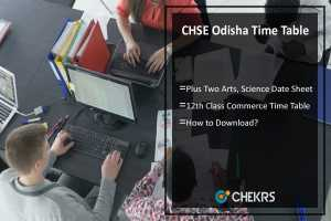 CHSE Odisha Time Table- Plus Two 12th Arts, Science, Commerce