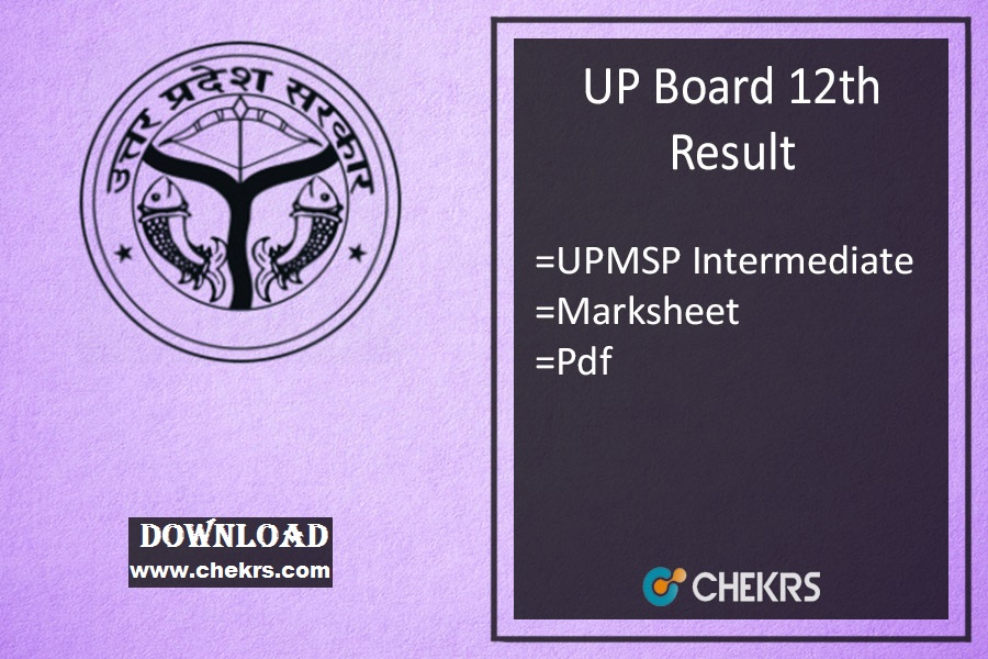 UP Board 12th Result- UPMSP Intermediate Results, Science/ Arts/ Commerce