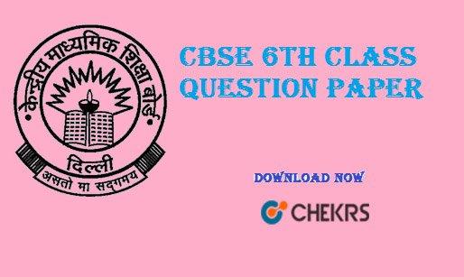 cbse 6th class question paper