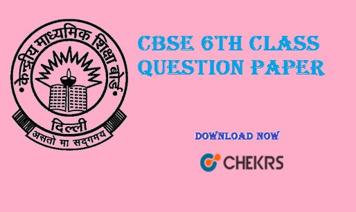 cbse 6th class question paper