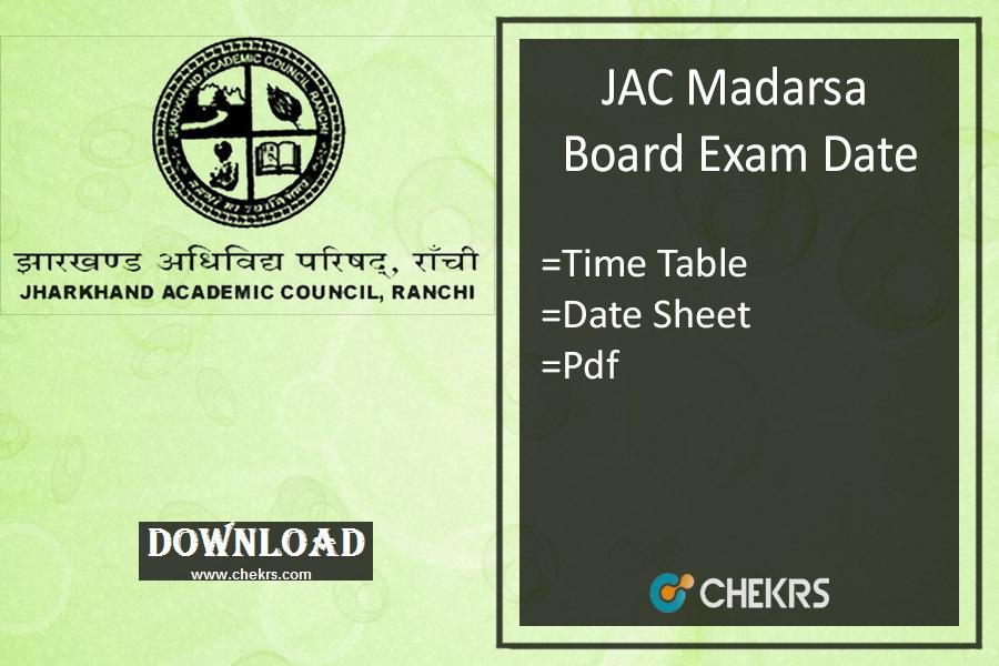 jac madarsa board exam date