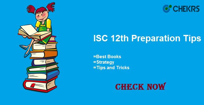 isc 12th preparation Tips